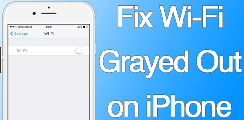 How to Solve iPhone Wi-Fi Grayed Out Issue? – vipfixphone blog